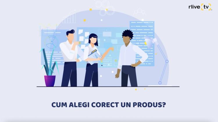 Cum alegi corect un produs?
