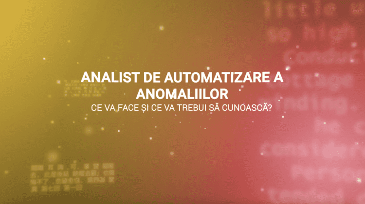 Analist de automatizare a anomaliilor