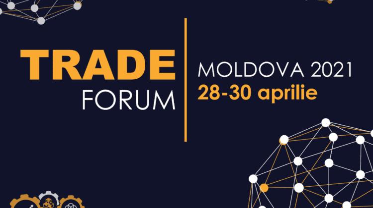 Moldova Trade Forum 2021: Soluții pentru promovarea exportului din Moldova