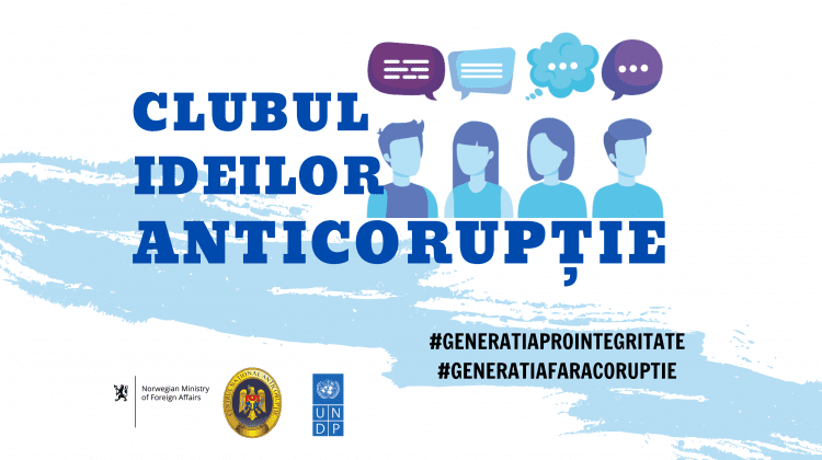 Clubul Ideilor Anticorupție: Proiect în care tinerii se vor implica pentru promovarea integrității