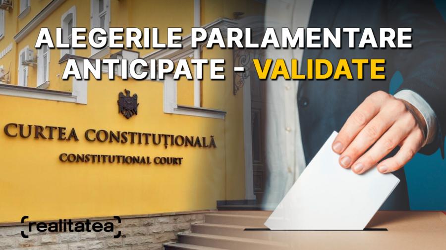 """Încep vremuri bune?! Alegerile parlamentare, validate de Curtea Constituțională. """"Ștafeta"""" o preia Maia Sandu"""
