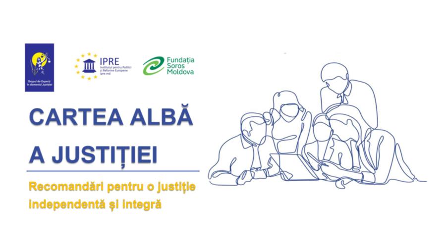 Un grup de experți în domeniul justiției au prezentat Cartea Albă a Justiției. Principalele constatări și recomandări