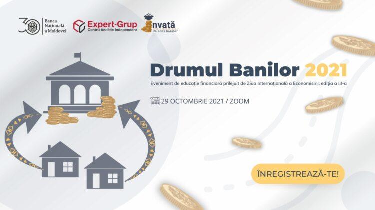 """Continuă călătoria pe """"Drumul banilor""""! BNM invită doritorii la ce a III-a ediție a evenimentului"""