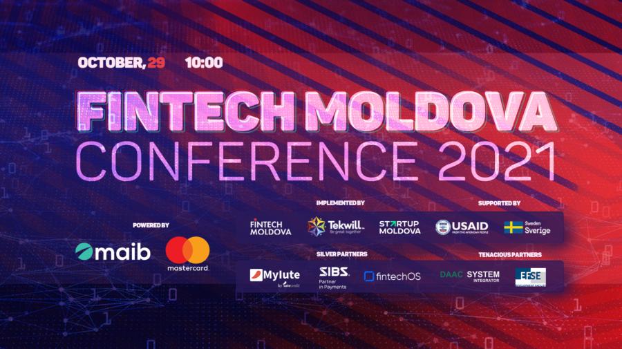 """Vrei să cunoști experți internaționali în domeniul financiar-bancar? Urmărește """"Fintech Moldova Conference 2021"""". Când"""