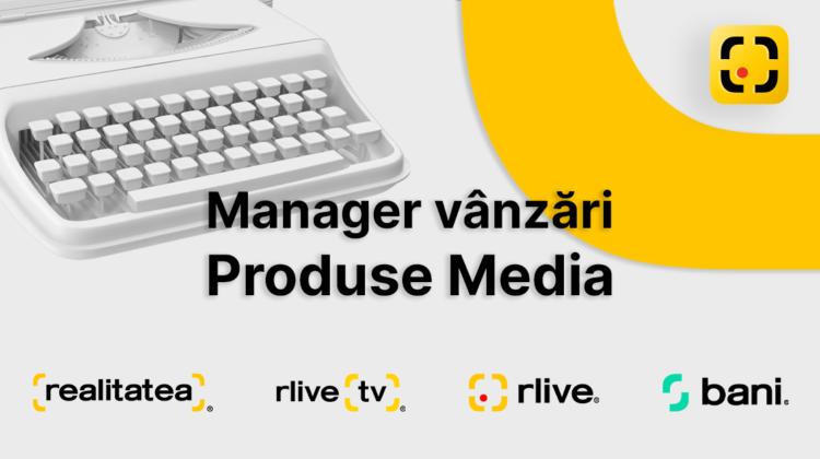 Grupul de presă Realitatea anunță concurs de angajare pentru poziția de manager vânzări